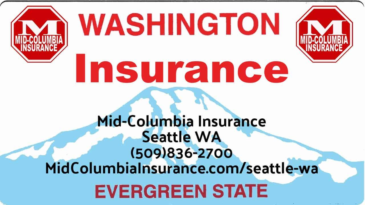 Insurance Seattle WA