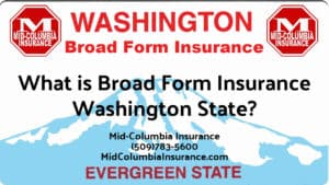 What is Broad Form Insurance in Washington State?